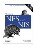 Managing NFS and NIS Help for Unix System Administrators 2nd 2001 9781565925106 Front Cover