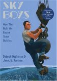 Sky Boys How They Built the Empire State Building 2006 9780375836107 Front Cover