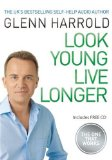 Look Young Live Longer 2010 9780752886107 Front Cover