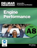 ASE Test Preparation - A8 Engine Performance 5th 2011 Revised 9781111127107 Front Cover