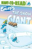 Snow Giant 2011 9781442436107 Front Cover