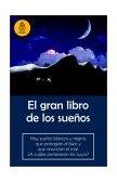 Gran Libro de Los Sue�os / the Great Book of Dreams 2002 9781400002108 Front Cover