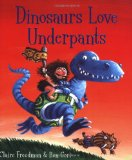Dinosaurs Love Underpants 2008 9781847382108 Front Cover