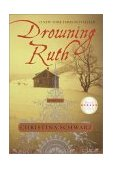 Drowning Ruth 2001 9780345439109 Front Cover