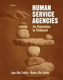 Human Service Agencies An Orientation to Fieldwork 2nd 2005 Revised 9780534516109 Front Cover
