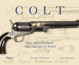 Colt The Revolver of the American West 2013 9780789327109 Front Cover