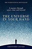 Universe in Your Hand A Journey Through Space, Time and Beyond 2016 9781447284109 Front Cover