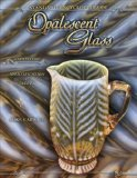 Opalescent Glass 6th 2009 9781574326109 Front Cover
