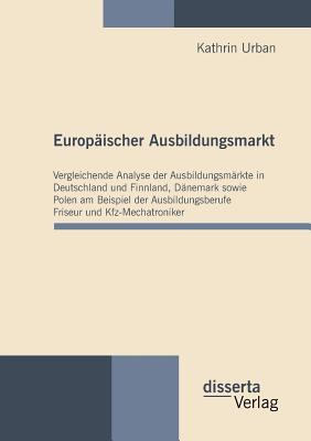 Europ�ischer Ausbildungsmarkt 2010 9783942109109 Front Cover