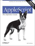 AppleScript Scripting and Automating Your Mac 2nd 2006 Revised 9780596102111 Front Cover