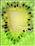 Beautiful Data The Stories Behind Elegant Data Solutions 2009 9780596157111 Front Cover