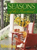 Seasons of the Heartland Celebrating 20 Years of Midwest Living 2007 9780762745111 Front Cover