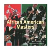 African American Masters Highlights from the Smithsonian American Art Museum 2003 9780810945111 Front Cover