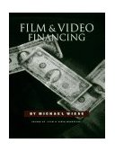 Film and Video Financing 1991 9780941188111 Front Cover