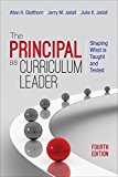 Principal As Curriculum Leader Shaping What Is Taught and Tested 4th 2016 9781483353111 Front Cover