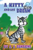 Kitty and His Dream 2013 9781484976111 Front Cover