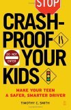 Crashproof Your Kids Make Your Teen a Safer, Smarter Driver 1st 2006 9780743277112 Front Cover