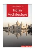 Introduction to Indian Architecture 1st 2005 9780794600112 Front Cover