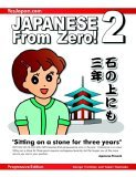 Japanese from Zero! 2 5th 2006 9780976998112 Front Cover