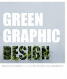 Green Graphic Design 1st 2008 9781581155112 Front Cover
