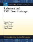 Relational and Xml Data Exchange 2011 9781608454112 Front Cover