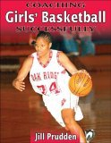 Coaching Girls' Basketball Successfully 1st 2005 9780736056113 Front Cover