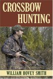 Crossbow Hunting 2006 9780811733113 Front Cover