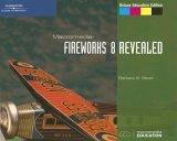 Macromedia Fireworks 8 Revealed 2005 9781418843113 Front Cover