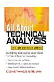 All about Technical Analysis The Easy Way to Get Started 2002 9780071385114 Front Cover