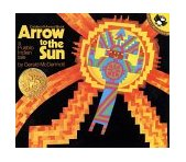 Arrow to the Sun A Pueblo Indian Tale 1977 9780140502114 Front Cover