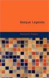 Basque Legends 2008 9781437531114 Front Cover