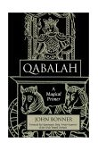 Qabalah A Magical Primer 2002 9781578632114 Front Cover