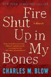 Fire Shut up in My Bones 1st 2015 9780544570115 Front Cover