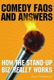 Comedy FAQs and Answers How the Stand-Up Biz Really Works 2005 9781581154115 Front Cover