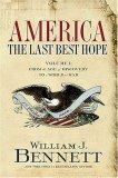 America - The Last Best Hope From the Age of Discovery to a World at War 2007 9781595551115 Front Cover