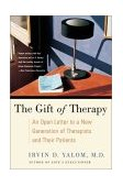 Gift of Therapy An Open Letter to a New Generation of Therapists and Their Patients 2003 9780060938116 Front Cover
