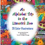 Alphabet Trip to the Limerick Zoo 2011 9781467930116 Front Cover