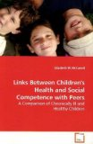Links Between Children's Health and Social Competence with Peers 2009 9783639173116 Front Cover