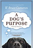 Dog's Purpose 2016 9780765388117 Front Cover