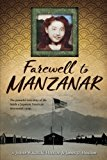 Farewell to Manzanar: 2017 9781328742117 Front Cover
