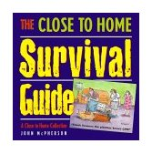 Close to Home Survival Guide A Close to Home Collection 1999 9780740700118 Front Cover
