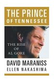 Prince of Tennessee The Rise of Al Gore 2000 9780743204118 Front Cover