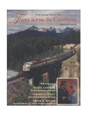 Trains Across the Continent North American Railroad History 2nd 2001 9780253214119 Front Cover