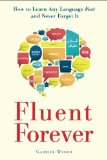 Fluent Forever How to Learn Any Language Fast and Never Forget It 2014 9780385348119 Front Cover