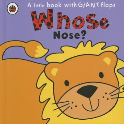 Whose Nose? 2011 9780843198119 Front Cover