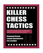 Killer Chess Tactics World Champion Tactics and Combinations 2003 9781580421119 Front Cover