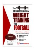 Ultimate Guide to Weight Training for Football 2nd 2003 9781932549119 Front Cover