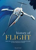 History of Flight From the Flying Machine of Leonardo Da Vinci to the Conquest of the Space 2007 9788854402119 Front Cover