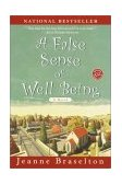 False Sense of Well Being A Novel 1st 2002 9780345443120 Front Cover