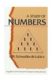 Study of Numbers A Guide to the Constant Creation of the Universe 1986 9780892811120 Front Cover